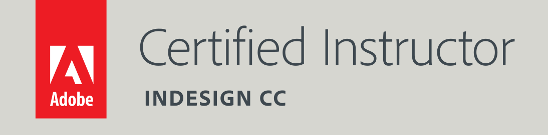 Adobe Certified Instructor, InDesign CC